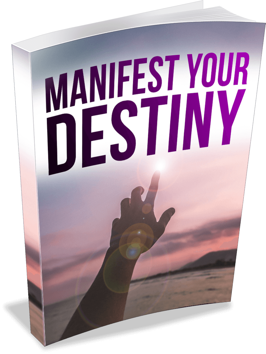 Manifest%20Your%20Destiny - How to manifest more effectively today